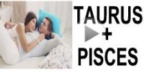 Taurus + Pisces Compatibility