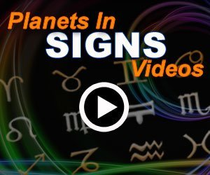 Planets in Signs Videos